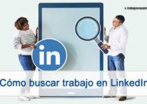 Como buscar empleos y ofertas de trabajo por medio de linkedin