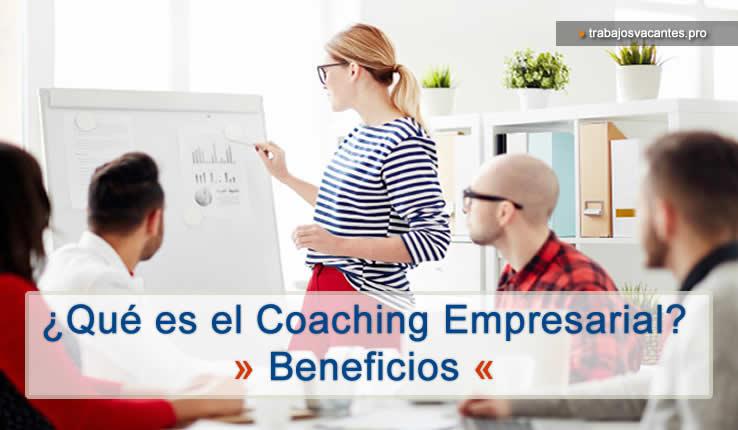 Que es el coaching empresarial cuales son sus beneficios y como se contrata