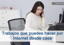 Que trabajos se pueden hacer por internet desde casa